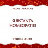 Carte – Substanța homeopatiei – Rajan Shankaran