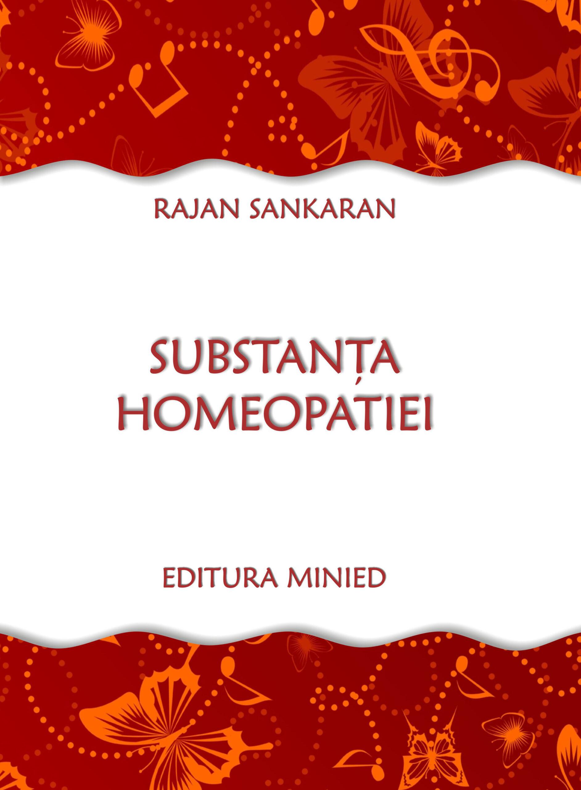 Substanța Homeaopatiei - Rajan Sankaran